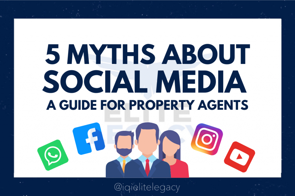 5 myths about social media and their solutions (A Guide for Property Agents)