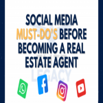 Social Media Must-Dos Before Becoming a Real Estate Agent