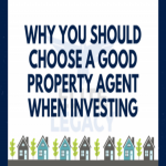5 reasons why you should choose a good property agent when investing